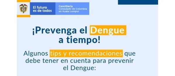 El Consulado de Colombia en Kuala Lumpur invita a los connacionales a tener en cuenta las  recomendaciones sobre el Dengue