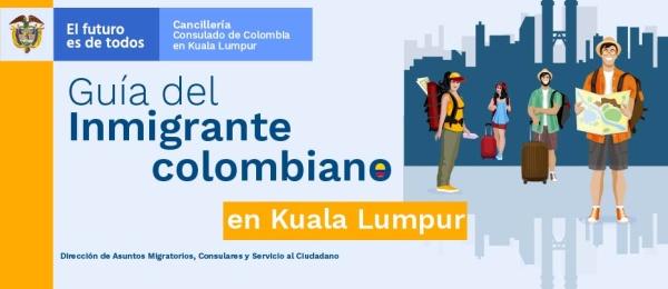 Guía del inmigrante colombiano en Kuala Lumpur en 2019